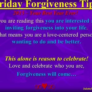 Forgiveness Tip Time – Celebrate YOU!