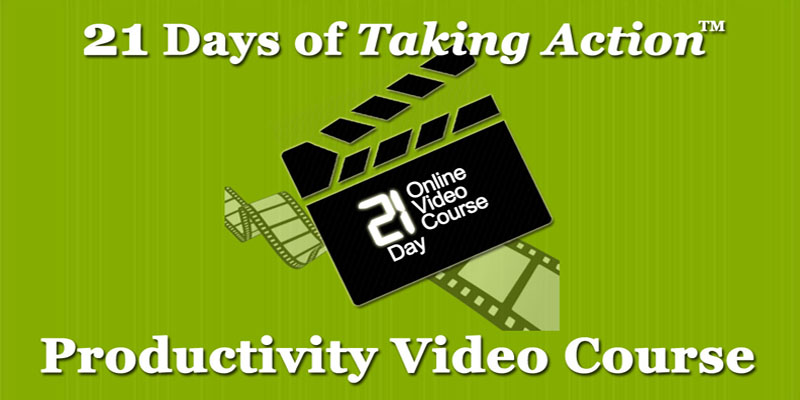 21 Days of Taking Action - Online Productivity Couse