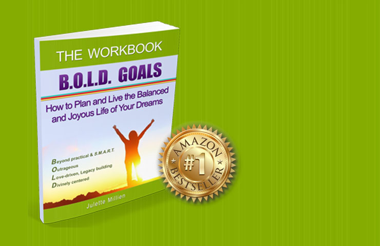B.O.L.D. GOALS – THE WORKBOOK